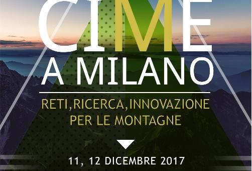 CIME A MILANO: Reti, Ricerca, Innovazione per le Montagne